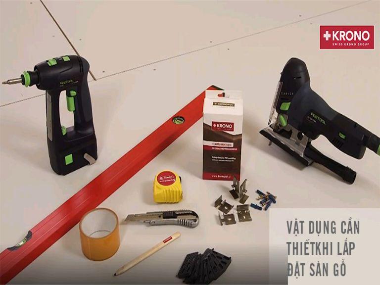 vật dụng cần thiết trong quá trình lắp đặt sàn gỗ