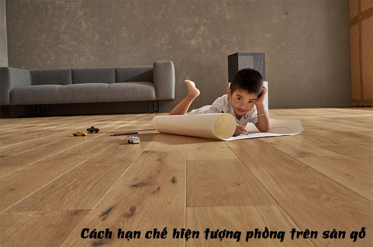 Cách hạn chế hiện tượng phồng trên sàn gỗ