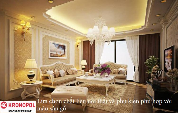 Lựa chọn chất liệu nội thất và phụ kiện phù hợp với màu sàn gỗ