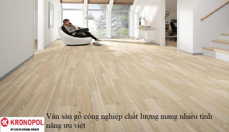 Ván sàn gỗ công nghiệp chất lượng mang nhiều tính năng ưu việt