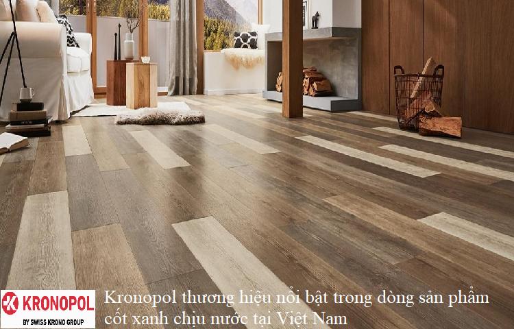 Kronopol thương hiệu nổi bật trong dòng sản phẩm cốt xanh chịu nước tại Việt Nam