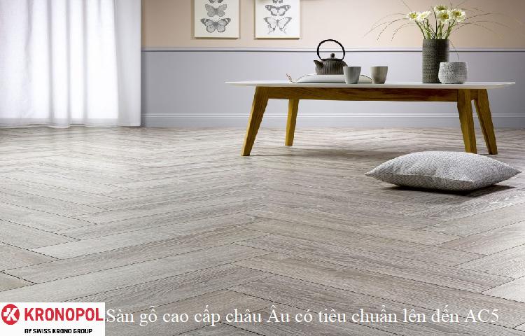Sàn gỗ cao cấp châu Âu có tiêu chuẩn lên đến AC5
